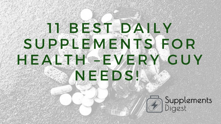 11 Best Daily Supplements for Health –