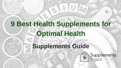 9 Best Health Supplements for Optimal Health: Supplements Guide