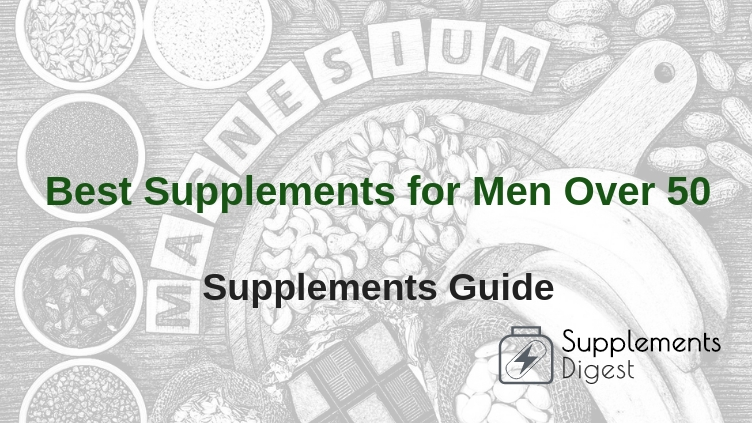 Best Supplements for Men Over 50